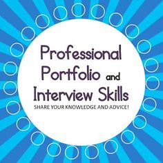 ~Mrs. Mathis' Homeroom~: Professional Portfolio and Interview Skills...Help! Do you have great advice for someone who's interviewing for a teaching position?  Do you have a blogpost about how to create a professional portfolio?  Come link up!!