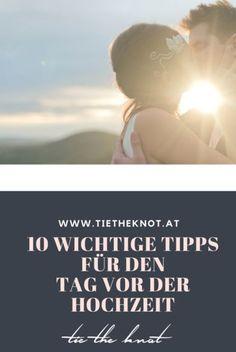 10 wichtige Tipps für den Tag vor der Hochzeit