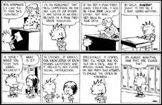 Calvin attempted to make some contracts with people. The result was funny in this comic strip.