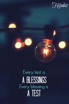 {Cada prueba es una bendición. Cada bendición es una prueba}