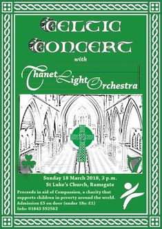 """Celtic Concert"" at St Luke's church, Ramsgate by Thanet Light Orchestra, 18 March 2018 - poster"