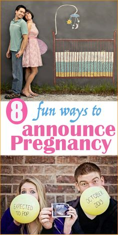 8 Pregnancy Announcements.  Creative ways to tell loved ones that you're expecting.