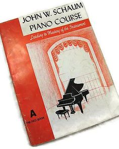 John W. Schaum Piano Course Sheet Music Song Book A The Red Book Vintage 1945