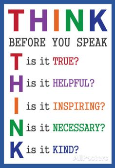 Think Before You Speak Education Poster Words Quotes, Life Quotes, Sayings, Qoutes, Think Before You Speak, Future Classroom, School Counseling, Social Skills, Classroom Management