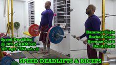Speed Deadlifts & Biceps: http://youtu.be/y4ogzkHRfKo