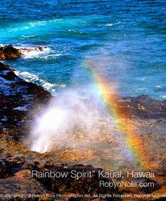 """Rainbow Spirit"" Photography by Robyn Nola Kauai, Hawaii"