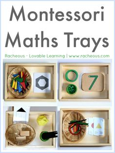Montessori Maths Trays Racheous - Lovable Learning The Montessori method focuses strongly on a tactile approach to mathematics. I truly think that this is the best way to learn maths and (with careful observation of your child's interests and development) hands on activities make learning maths enjoyable! Montessori maths,is all about sensory experiences (tactile, visual, etc) and you won't find worksheets or rote learning here!