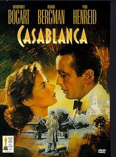 """""""Put your lips together and blow...""""  Casablanca (1942)"""