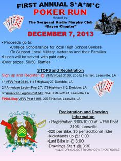 December 7, 2013 Leesville, Louisiana.  Come out and support our Sergeant Audie Murphy Club (SAMC) Poker Run to benefit High School Seniors.