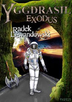 "R. Lewandowski - ""Yggdrasil. Exodus"" - 6/10"