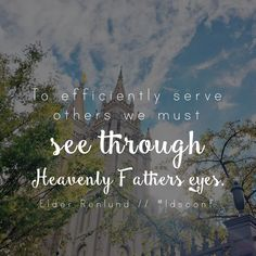 LDS Quotes General Conference October 2015 Elder Renlund #lds #mormon #helaman #armyofhelaman #sharegoodness #embark #ldsconf