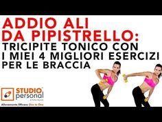 ADDIO ALI DA PIPPISTRELLO: tricipiti tonici con i miei migliori 4 esercizi per le braccia - YouTube