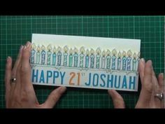 Lostinpaper video tutorial - Happy 21st masculine design - Birthday Mae Some Odd Girl - card
