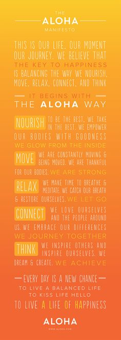 The ALOHA Manifesto starts with a healthy balance of how we Nourish, Move, Relax, Connect, Think