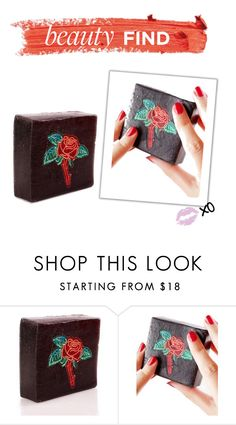 """Beauty Find: Dirty Girl Rose Soap"" by polyvore-editorial ❤ liked on Polyvore featuring beauty, Dirty Grl and beautyfind"