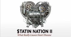 Statins really have nothing to do with reducing heart disease risk, because in fact, this class of drugs can actually increase risk of heart problems. http://articles.mercola.com/sites/articles/archive/2015/11/21/statin-nation-2.aspx