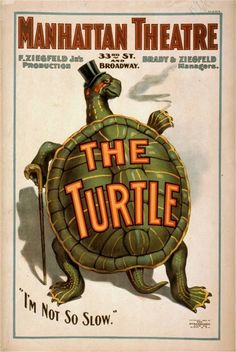 The Turtle!  Vintage Theater Posters from 1893-1907