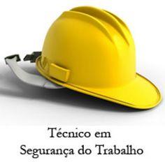 Segurança do Trabalho: Atribuições Técnico em Segurança do Trabalho.