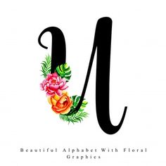 Alfabeto letra U aquarela Floral Background Cute Couple Art, Cute Couples, Stylish Alphabets, Alphabet Writing, Hand Lettering, Poppies, Embroidery Designs, Art Drawings, Illustration