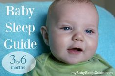 A guide to help your 3-6 month old sleep well for naps and at night.