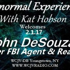 """Check out """"Paranormal Experienced with Host Kat Hobson_20170201_John DeSouza"""" by WCJV RADIO on Mixcloud"""