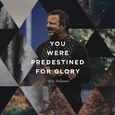 """You were predestined for glory."" - Kris Vallotton // Heaven Come Conference in Los Angeles, May 25-27th, 2016 // bethelmusic.com/heavencome"