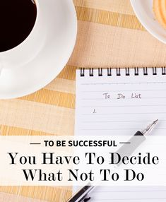 To Be Successful You Have To Decide What Not To Do | Levo | Successful
