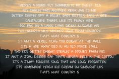 Thats What Country Is : Luke Bryan  Love this song <3