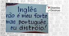 Confira erros absurdos de português em lugares públicos - BOL Fotos - BOL Fotos