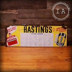 Vintage Hasting Oil Filter Chart Painted Steel Sign. Great rustic decor piece for man cave, garage or wherever. $175. on eBay.