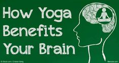 Regular yoga practice has been shown to have a positive effect on mental health problems such as depression, anxiety, ADHD and schizophrenia. http://fitness.mercola.com/sites/fitness/archive/2016/06/17/yoga-for-brain.aspx