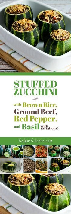I love to use the round 8-Ball zucchini for these Stuffed Zucchini with Brown Rice, Ground Beef, Red Pepper, and Basil, but you can cut the zucchini lengthwise if you only have long ones. The recipe also has suggestions for other stuffed zucchini variations. [found on KalynsKitchen.com]