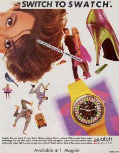 SWITCH to SWATCH  Retro hirdetés 1984-ből...Már csak MC Hammer hiányzik :)