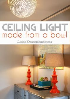 HomeGoods clearance bowl as DIY ceiling fixture