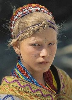 Mysterious white-skinned, blue-eyed Kalash people in Pakistan, thought to descend from ancient Russians living in the Pamirs mountains