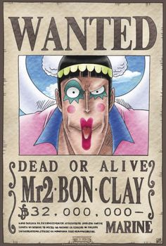 Poster One Piece Wanted Mr2 Bon Clay (52x35)