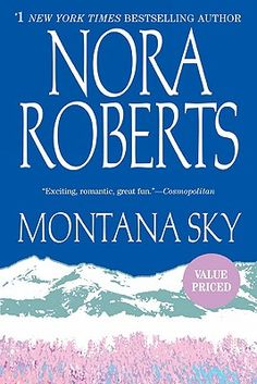 """Montana Sky may be set out of the South, but Nora Roberts is from Maryland, and we Southerners sometimes claim it. A perfect summer beach read: Roberts sets the story of three sisters against the murder, grandeur and romance of Big Sky country. This is one of those """"big"""" Nora novels that toes the line between being literary and commercial, and does it oh so well."""