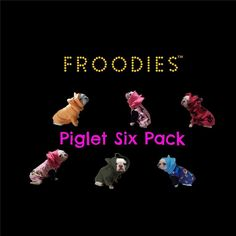 French Bulldog Boston Terrier Pug Dog Froodies Hoodies Puppy Piglet Six Pack Lot #FroodiesHoodies