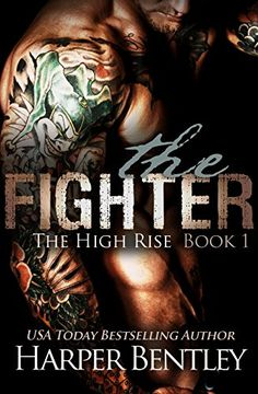 The Fighter (The High Rise Book 1) by Harper Bentley http://www.amazon.com/dp/B01EC57V5K/ref=cm_sw_r_pi_dp_T.Fexb05HMCPW