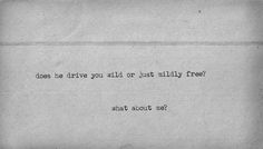 Does he drive you wild or just mildly free? What about me? Damien Rice - Accidental Babies