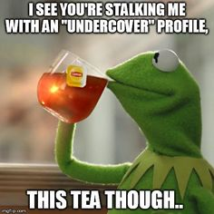 But That's None Of My Business, it's your man's business. This applies to about 1% of my followers. :)