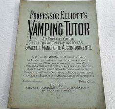 Vintage sheet music, rare sheet music, Professor Elliotts, Vamping Tutor guide to playing the piano by ear,  1930s. by NanaBarbarastreasure on Etsy