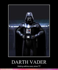 Darth Vader, because bow ties and fezes are cool. Darth Vader-Fez and Bow Tie Medical Jokes, Demotivational Posters, Math Humor, Star Wars Humor, Asthma, That Way, Dark Side, Scary, Hilarious