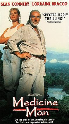 Medicine Man (1992)...one more reason to save the rain forest.