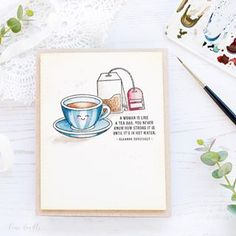A woman is like a tea bag You never know how strong it is until its in hot water  Eleanor Roosevelt What a cracking sentiment in the Simon Says Stamp February  Card Kit and great for an encouragement card
