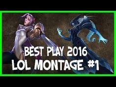 Best Play lol Montage 2015-2016 | Episode 1 ( moments League of Legends ...