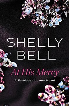 Descargar o leer en línea At His Mercy Libro Gratis PDF/ePub - Shelly Bell, A professor and his student fall into an all-consuming forbidden love affair in this edgy erotic suspense with killer. Book Show, Book 1, Used Books, My Books, Forbidden Love, Fun Facts, Giveaway, Erotic, Novels