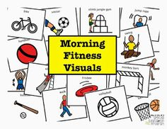 Special Education Classroom Daily Schedule- Morning Fitness and Morning Meeting