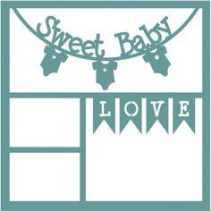 Sweet Baby - 12 x 12 Scrapbook Overlay Laser Die Cut