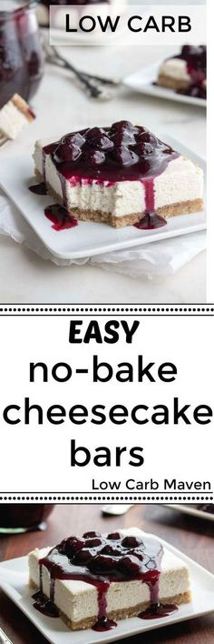 These easy low carb No-bake Cheesecake Bars are sugar-free (Keto No Baking Cookies) Easy No Bake Cheesecake, Low Carb Cheesecake Recipe, Cheesecake Brownies, Low Carb Deserts, Low Carb Sweets, Healthy Sweets, Desserts Keto, Dessert Recipes, Paleo Dessert